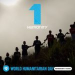 World Humanitarian Day: One Humanity in Burma I